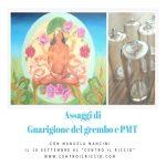 Assaggi di Guarigione del Grembo e PMT con Manuela Mancini