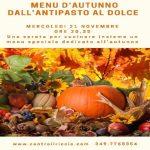 """""""Menù d'autunno"""""""