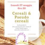 Alimentazione sana: Cereali e pseudo cereali