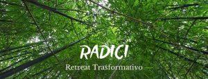 RADICI - Retreat Trasformativo